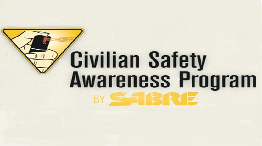 CIVILIAN SAFETY AWARENESS PROGRAM / PEPPER SPRAY